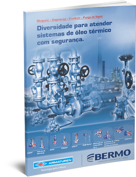 Válvulas de Bloqueio, Segurança, Controle e Purga para Óleo Térmico - ARI Armaturen